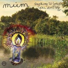 Múm Sing Along to Songs You Don't Know
