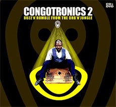 CONGOTRONICS 2 Buzz'n'Rumble from the Urb'n'Jungle