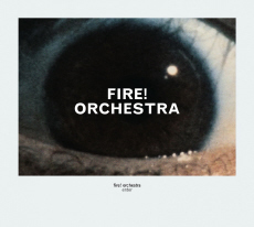 Fire! Orchestra Enter