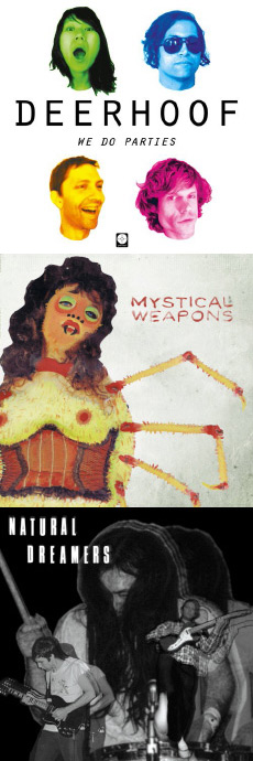 Deerhoof / Mystical Weapons / Natural Dreamers We Do Parties EP / Mystical Weapons / Sir G - Just No Probs
