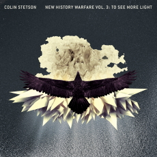 Colin Stetson New History Warfare Vol. 3: To See More Light
