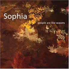 SOPHIA People Are Like Seasons