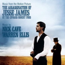 Nick Cave & Warren Ellis The Assassination of Jesse James by the Coward Robert Ford