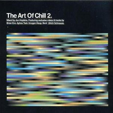 Various Artists The Art Of Chill 2