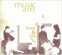 MUSIC A.M. A Heart And Two Stars