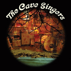 Cave Singers Welcome Joy