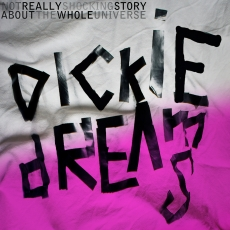 Dickie Dreams Soundsystem Not Really Shocking Story About The Whole Universe