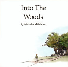 MALCOLM MIDDLETON Into the Woods