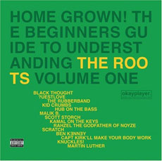 THE ROOTS Home Grown: A Beginners Guide to Understanding The Roots Vol. 1/Vol. 2