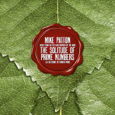 MIKE PATTON The Solitude of Prime Numbers