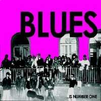 Various Artists Blues... Is Number One