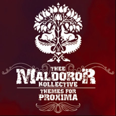 THEE MALDOROR KOLLECTIVE Themes For Proxima