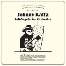 Johnny Kafta Anti-Vegetarian Orchestra Johnny Kafta Anti-Vegetarian Orchestra