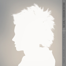 Trent Reznor & Atticus Ross The Girl with The Dragon Tattoo
