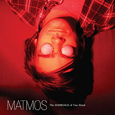 MATMOS THE MARRIAGE OF TRUE MINDS