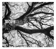 Tropy Eight Pieces