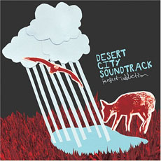 DESERT CITY SOUNDTRACK Perfect Addition