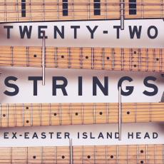 Ex-Easter Island Head  Twenty-Two Strings