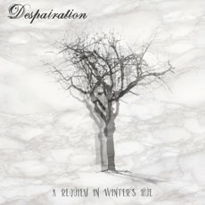 DESPAIRATION A Requiem In Winter's Hue