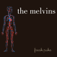 The Melvins Lite Freak Puke