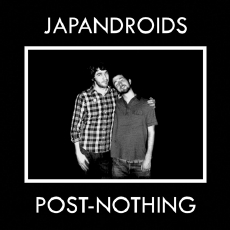 Japandroids Post-Nothing