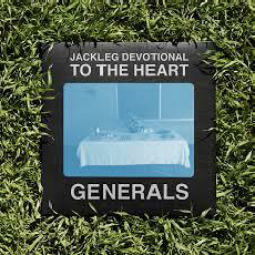 The Baptist Generals  Jackleg Devotional To The Heart