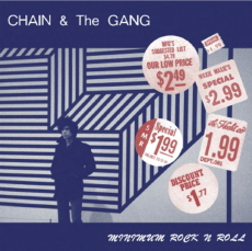 Chain and the Gang Minimum Rock N Roll