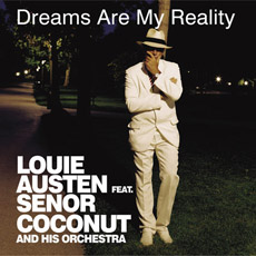 LOUIE AUSTEN Dreams Are My Reality EP
