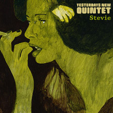 YESTERDAY's NEW QUINTET Stevie